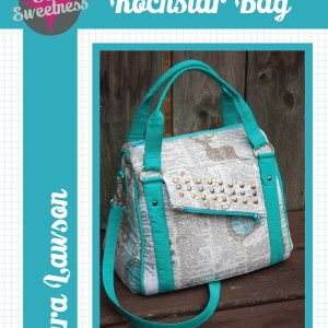 Quilting Sewing Bag Pattern ROCKSTAR BAG by Sew Sweetness NEW