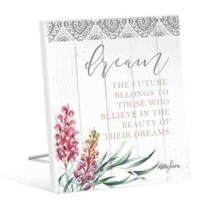 French Country Vintage Wooden GREVILLEA DREAM BELIEVE IN THEM Sign New