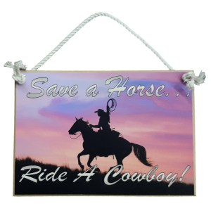 Country Printed Quality Wooden Sign Hanging Save a Cowboy Horse Plaque New