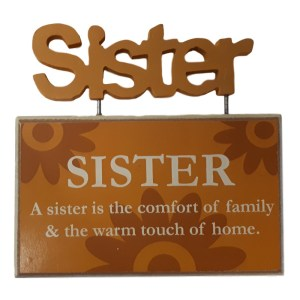 French Country Vintage Inspired Tabletop Sign SISTER COMFORT OF FAMILY New