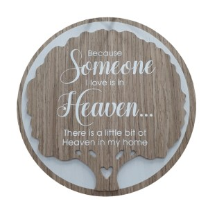 French Country Wooden Round Sign SOMEONE IN HEAVEN Plaque Hang or Stand