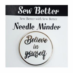 Sew Better Cross Stitch Needle Minder Keeper BELIEVE IN YOURSELF