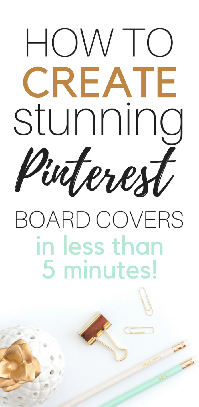 www.somethingsplendiferous.com How to Create Stunning Pinterest Board Covers in less than 5 minutes!
