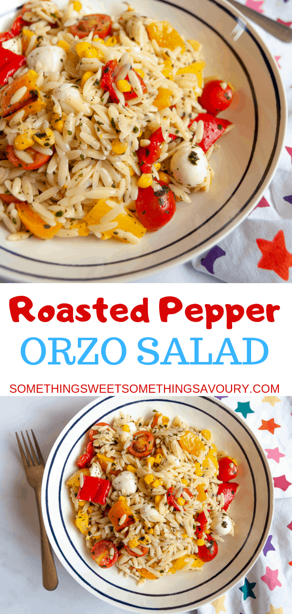 This Roasted Pepper Orzo Salad is packed full of flavour - chargrilled roasted peppers,cherry tomatoes, sweetcorn, mini mozzarella pearls and fresh herbs. It's perfect for lunchboxes or a light Summer meal! #orzosalad #roastedpepperorzosalad #vegetariansalad #pastasalad
