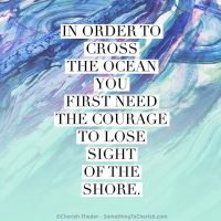 Courage to cross the ocean