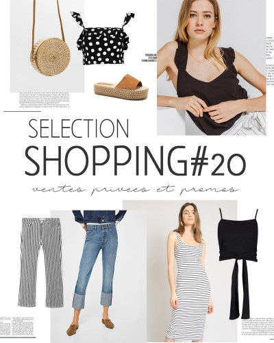Sélection shopping #20 ventes privées/promos