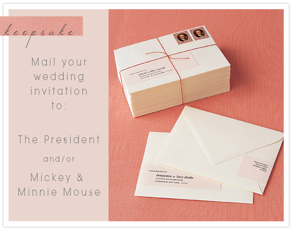 Keepsake Mailing Your Wedding Invitations To The President And Mickey Mouse Something Turquoise