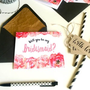 "Free ""Will You Be My Bridesmaid"" printables!"