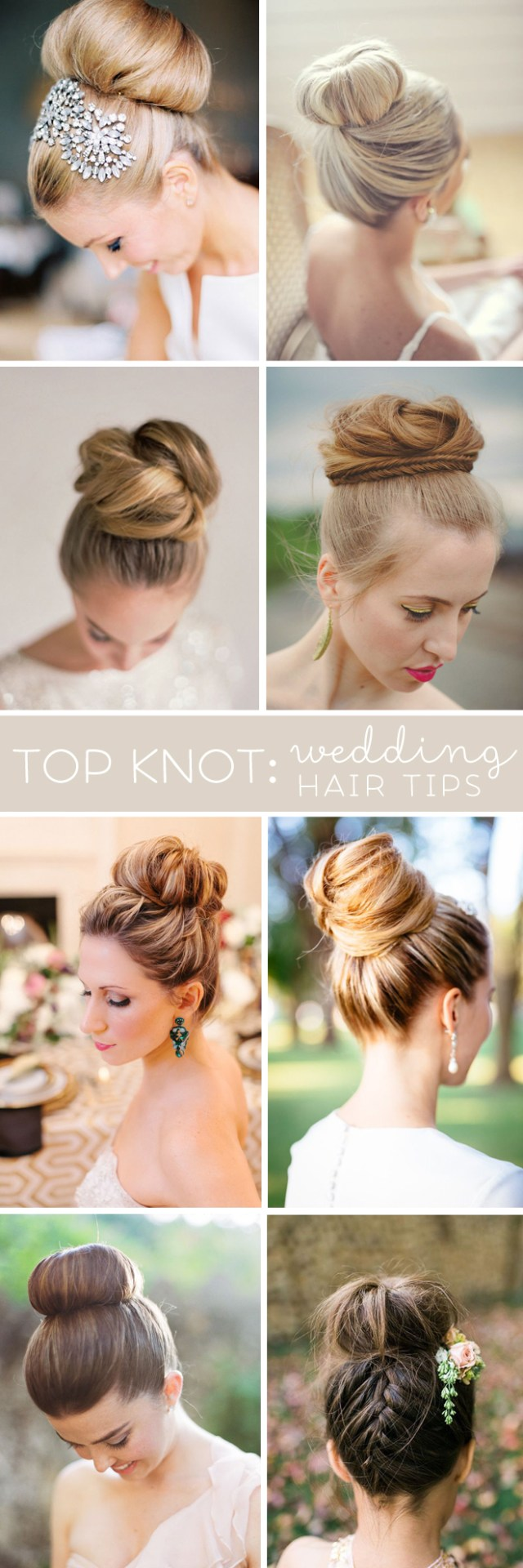"""awesome wedding hair tips for wearing a """"top knot"""" bun"""