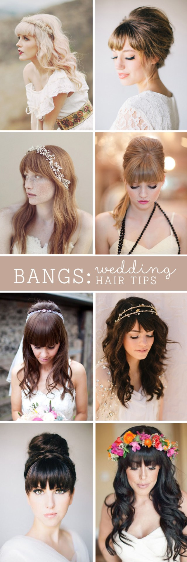 must read tips for wedding hairstyles with full fringe (bangs)!