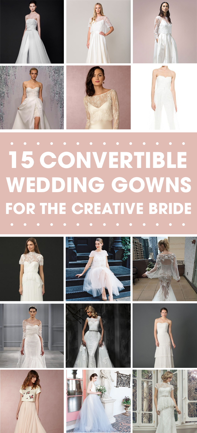 15 stunning convertible wedding gown options!