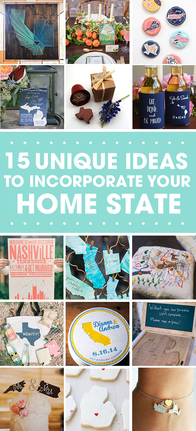 15 Unique Ideas to Incorporate your home State into your wedding