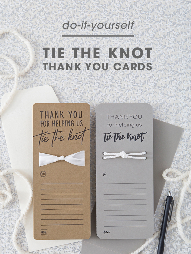 These DIY, Thank You For Helping Us Tie The Knot thank you cards are the cutest!!