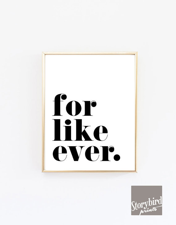 Easy holiday gift that's awesome? This for like ever print is it!