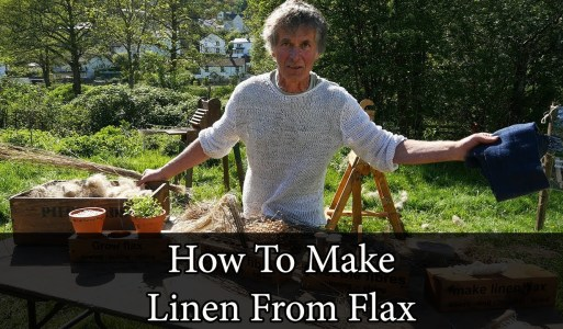 Flax Man! How To Make Linen From Scratch
