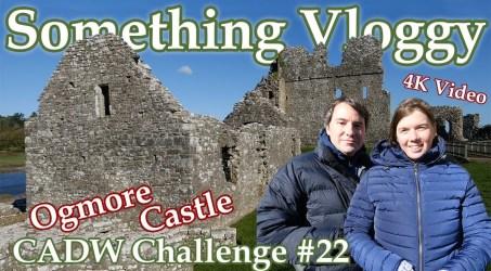 Ogmore Castle – A Castle with more Og! CADW Challenge #22