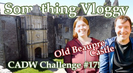 Old Beaupre Castle- A Whacky Fortified Medieval / Tudor Manor House – CADW Challenge #17