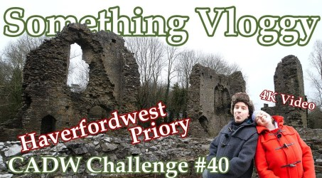 Haverfordwest Priory – 13th Century Welsh Priory – Cadw Challenge 40/130