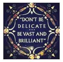 Don't be delicate