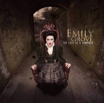 Emily Grove the life of a commoner