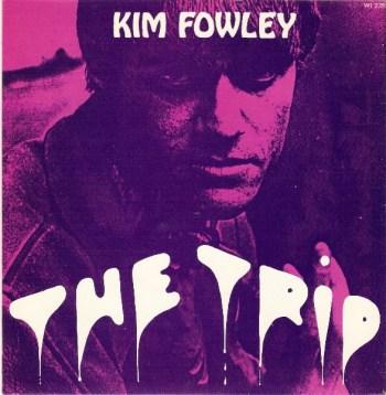 kim fowley the trip