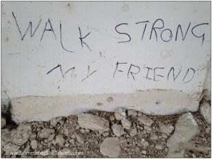 Camino de Santiago: Walk Strong Graffiti