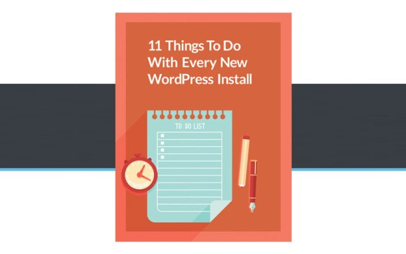 11-Things-to-Do-with-Every-New-WordPress-Install