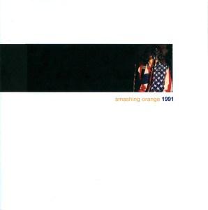 Smashing Orange 1991