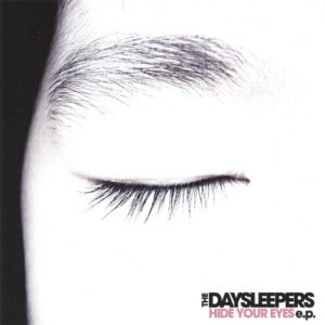 Daysleepers Eyes