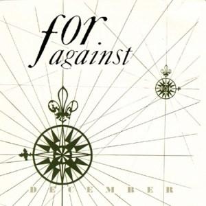For Against December