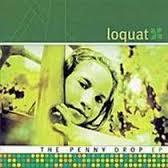 Loquat Penny Drop