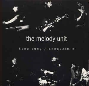 The Melody Unit Kona Song