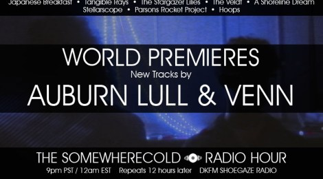 THIS WEDS: The Somewherecold Radio Hour #9 with TWO WORLD PREMIERES!