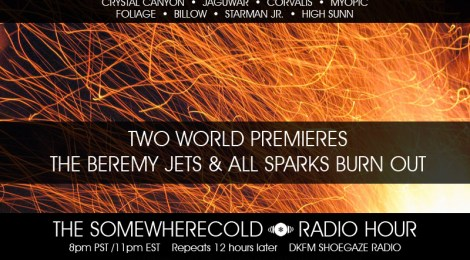 NOW STREAMING: The Somewherecold Radio Hour #20 - Two World Premieres!