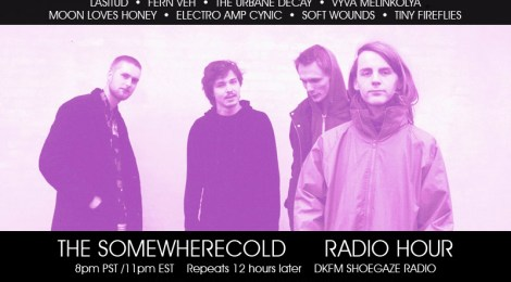 THIS WEDS: The Somewherecold Radio Hour #21