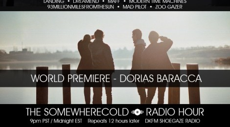 THIS WEDS: The Somewherecold Radio Hour #23 - World Premiere Dorias Baracca