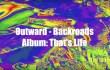 Outward - Backroads Teaser Video (Somewherecold Records 2019)