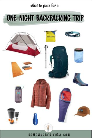 What To Pack On Your Backpacking Trip | Somewhere Sierra | Backpacking Gear