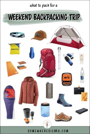 What To Back On Your Backpacking Trip | Somewhere Sierra