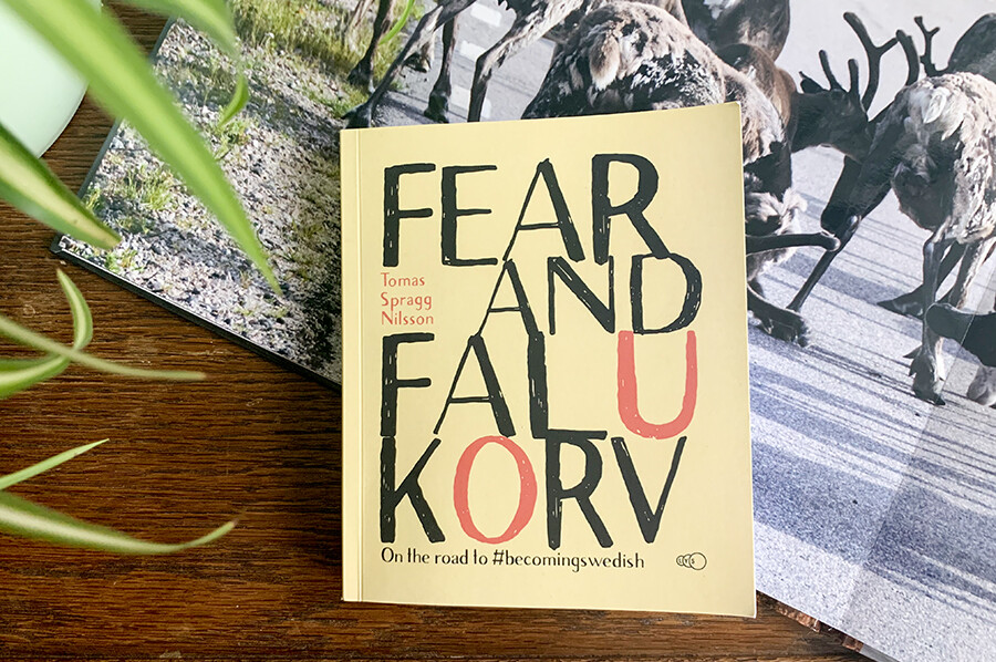 Fear and Falukorv- De #becomingswedish bucketlist van Tomas Spragg Nilsson