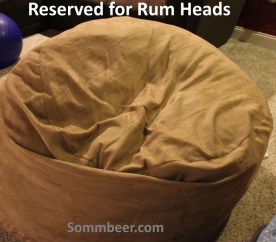 Reserved for Rum Heads