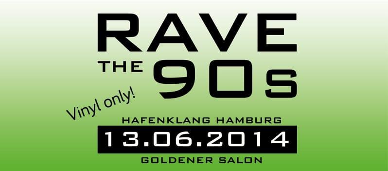 RAVE THE 90s in Hamburg