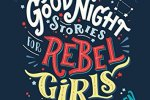 Cover: Good Night Stories for Rebel Girls