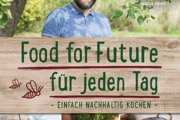 Cover: Food for Future - einfach nachhaltig kochen