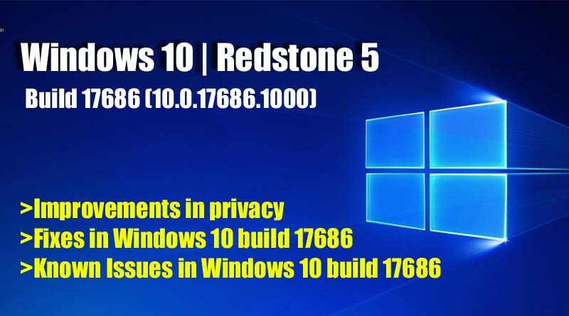 Windows 10 build 17686 (10.0.17686.1000) Redstone 5 Download