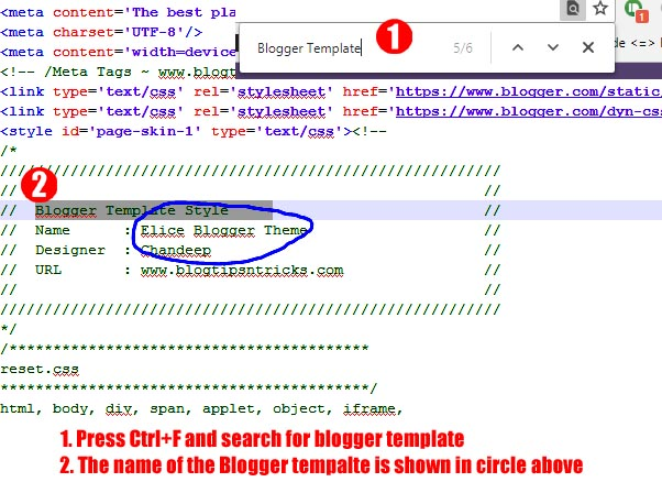 you will find the exact name of the Template used in the blogger.