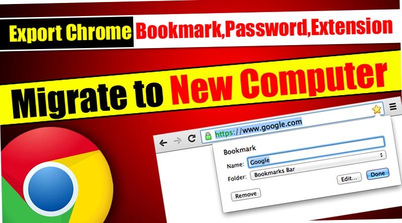 Export Chrome Password, Bookmarks and Extension[Working]