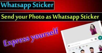 Whatsapp Sticker Now Send Your Photo as Sticker, Learn How