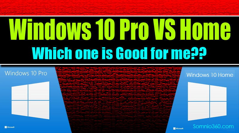 difference windows 10 home pro