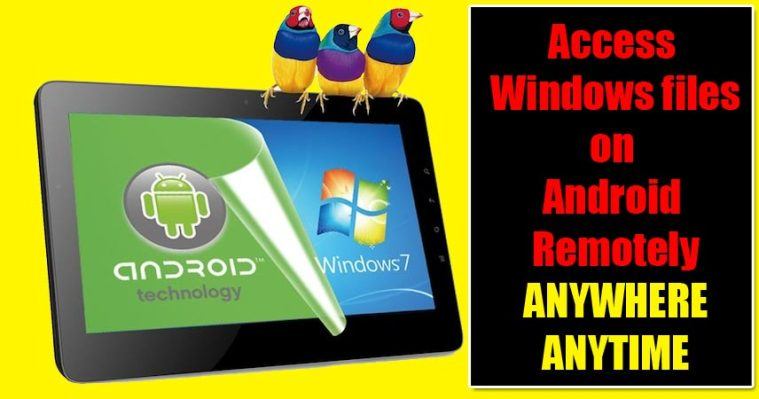 How-to-access Windows-files-on-Android-Remotely